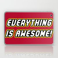 Everything is Awesome! Laptop & iPad Skin