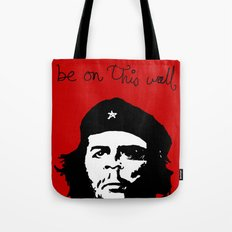 Che does not want to be on this print Tote Bag