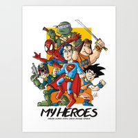 My Heroes Art Print