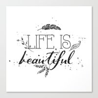 Life is beautiful black and white Canvas Print