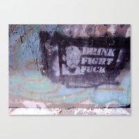 Drink, Fight & Fuck Canvas Print
