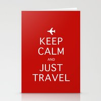 Keep Calm and Just Travel Stationery Cards