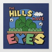 The Hills Have Eyes Canvas Print