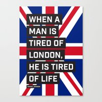 When a man is tired of London Canvas Print