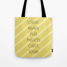 Clear Eyes, Full Hearts, Can't Lose-Friday Night Lights  v2.0 Tote Bag