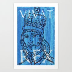 anyone can be a 'King Maker'....look, I just made one Art Print