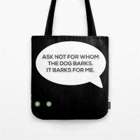 Dog Barks Tote Bag