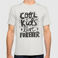 COOL KIDS LIVE FOREVER Mens Fitted Tee Silver SMALL