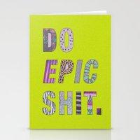 Do Epic Shit Stationery Cards