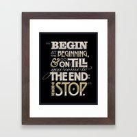 Begin At The Beginning Framed Art Print