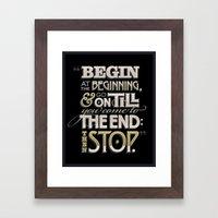 Begin at the Beginning Framed Art Print