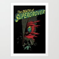 The Death Of Super Grove… Art Print