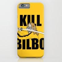 Kill Bilbo iPhone 6 Slim Case
