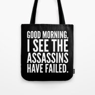 Good Morning, I See The … Tote Bag