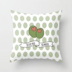 Olive You So Much. Throw Pillow