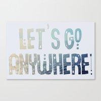 Anywhere Canvas Print