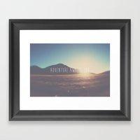 adventure awaits you ... Framed Art Print