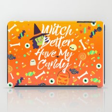 Witch Better Have My Candy iPad Case