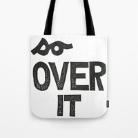 Tote Bag featuring so OVER IT by Julia Hendrickson
