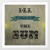 I'll Follow The Sun Art Print