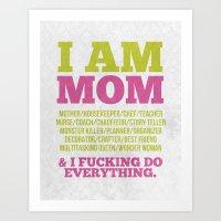 I Am Mom Art Print