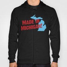 Made in Michigan Hoody