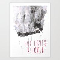 God Loves A Lover Art Print