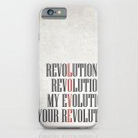 My Evolution, Your Revol… iPhone 6 Slim Case
