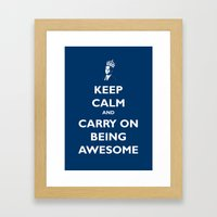 Keep Calm & Carry On Being Awesome Framed Art Print