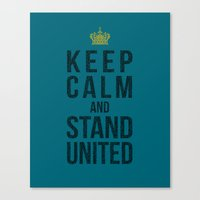 Keep Calm And Stand Unit… Canvas Print