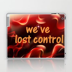 we have lost control Laptop & iPad Skin