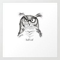 Half-Caf Art Print