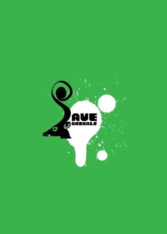 SAVE ANIMALS Art Print
