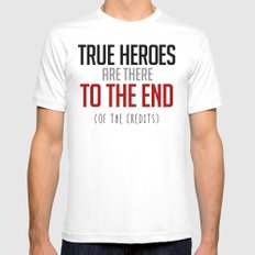 True Heroes Are There To The End (Of The Credits) Mens Fitted Tee White SMALL