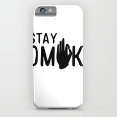Stay OMK! Slim Case iPhone 6s