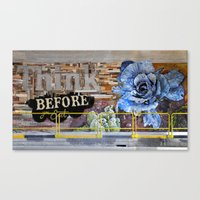 Think Before You Eat Canvas Print