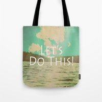 Let's Do This! Tote Bag
