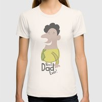 Best Dad Ever Womens Fitted Tee Natural SMALL