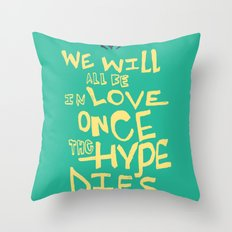 The Hype Throw Pillow