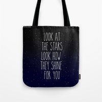 Look How They Shine For … Tote Bag