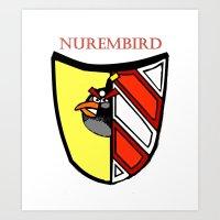 The Angry Nuernberg Nurembird Art Print