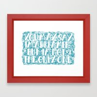 You May Say I'm A Dreame… Framed Art Print