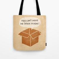 You Can't Make Me Think … Tote Bag
