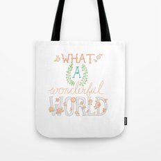 What a Wonderful World, Hand Drawn Quote Tote Bag