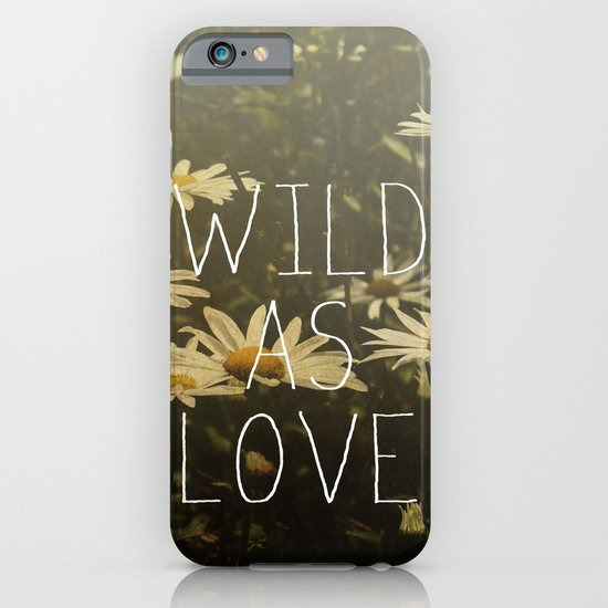 Wild As Love  iPhone & iPod Case