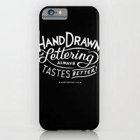 hand drawn lettering ALWAYS tastes better iPhone 6 Slim Case