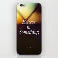 Believe. iPhone & iPod Skin
