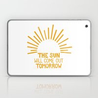 The Sun Will Come Out To… Laptop & iPad Skin