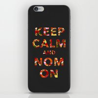 KEEP CALM AND NOM ON iPhone & iPod Skin