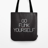 Go Funk Yourself Tote Bag